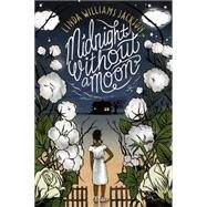 Midnight Without a Moon by Jackson, Linda Williams, 9780544785106