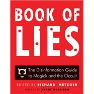 Book of Lies by Metzger, Richard; Morrison, Grant, 9781938875106