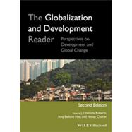 The Globalization and Development Reader by Roberts, J. Timmons; Hite, Amy Bellone; Chorev, Nitsan, 9781118735107