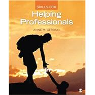 Skills for Helping Professionals by Geroski, Anne M., 9781483365107