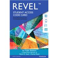 REVEL for Public Relations A Values Driven Approach -- Access Card by Guth, David W.; Marsh, Charles, Ph.D., 9780133815108