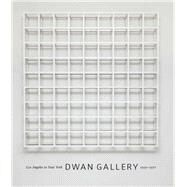 Dwan Gallery by Meyer, James; Dwan, Virginia; Rozanksi, Paige (CON), 9780226425108