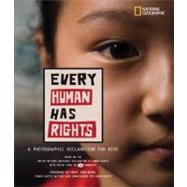 Every Human Has Rights by ROBINSON, MARYNATIONAL GEOGRAPHIC, 9781426305108