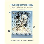 Psychopharmacology: Drugs, the Brain, and Behavior by Meyer, Jerrold S.; Quenzer, Linda F., 9780878935109