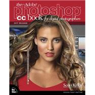 The Adobe Photoshop CC Book for Digital Photographers (2017 release) by Kelby, Scott, 9780134545110