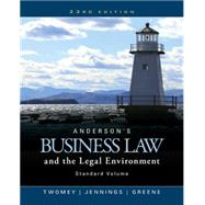 Anderson's Business Law and the Legal Environment, Standard Volume by Twomey, David P.; Jennings, Marianne M.; Greene, Stephanie M, 9781305575110