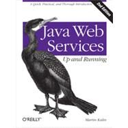 Java Web Services: Up and Running by Kalin, Martin, 9781449365110