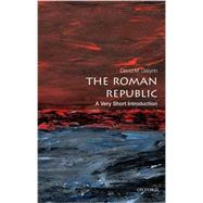 The Roman Republic: A Very Short Introduction by Gwynn, David M., 9780199595112