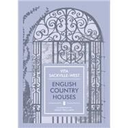 English Country Houses by Sackville-west, Vita; Price-smith, Felicity, 9781910065112