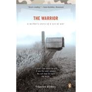 Warrior : A Mother's Story of a Son at War by Richey, Frances (Author), 9780143115113