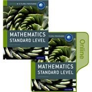 IB Mathematics Standard Level Print and Online Course Book Pack Oxford IB Diploma Program by Buchanan, Laurie; Fensom, Jim; Kemp, Ed; La Rondie, Paul; Stevens, Jill, 9780198355113