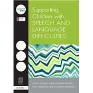 Supporting Children with Speech and Language Difficulties by City Council; Hull, 9781138855113