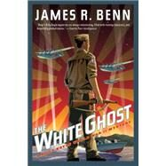 The White Ghost by BENN, JAMES R., 9781616955113