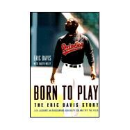 Born to Play by Davis, Eric; Wiley, Ralph, 9780670885114