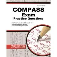 COMPASS Exam Practice Questions : COMPASS Practice Tests and Review for the Computer Adaptive Placement Assessment and Support System by Mometrix Media LLC, 9781614035114
