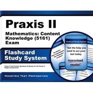 Praxis II Mathematics Content Knowledge 5161 Exam Study System by Praxis II Exam Secrets Test Prep, 9781630945114