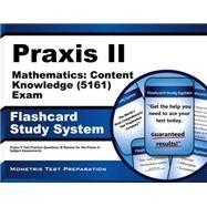 Praxis II Mathematics Content Knowledge 5161 Exam Study System by Praxis II Exam Secrets Test Prep, 9781630945114