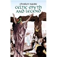 Celtic Myth and Legend by Squire, Charles, 9780486425115