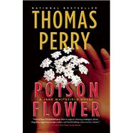 Poison Flower by Perry, Thomas, 9780802155115