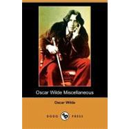 Oscar Wilde Miscellaneous : A Florentine Tragedy - A Fragment, and la Sainte Courtisane - A Fragment by Wilde, Oscar, 9781409955115