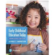 Early Childhood Education Today by Morrison, George S, 9780134895116
