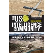The U.S. Intelligence Community by Richelson, Jeffrey, 9780813345116