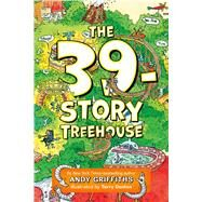 The 39-story Treehouse by Griffiths, Andy; Denton, Terry, 9781250075116