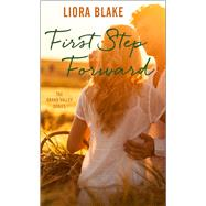 First Step Forward by Blake, Liora, 9781501155116