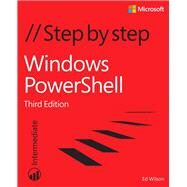 Windows PowerShell Step by Step by Wilson, Ed, 9780735675117