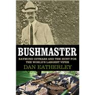Bushmaster by Eatherley, Dan, 9781628725117