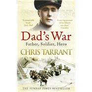 Dad's War by Tarrant, Chris, 9780753555118