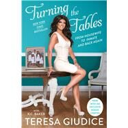 Turning the Tables by Giudice, Teresa; Baker, K. C., 9781501135118