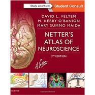 Netter's Atlas of Neuroscience by Felten, David L., M.D., Ph.D.; O'Banion, M. Kerry, M.D., Ph.D.; Maida, Mary Summo, Ph.D.; Netter, Frank H., M.D., 9780323265119