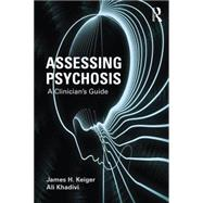 Assessing Psychosis: A Clinician's Guide by Kleiger; James H., 9780415715119