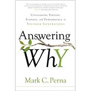 Answering Why by Perna, Mark C., 9781626345119