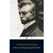 Notes from Underground and The Double by Dostoyevsky, Fyodor (Author); Wilks, Ronald (Translator); Jackson, Robert Louis (Introduction by), 9780140455120