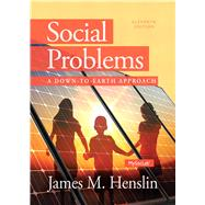 Social Problems: A Down to Earth Approach, 11/E by Henslin, 9780205965120