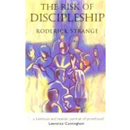 The Risk of Discipleship: The Catholic Priest Today by STRANGE RODERICK, 9780232525120