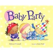 Baby Party by O'Connell, Rebecca; Poole, Susie, 9780807505120
