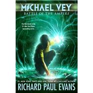 Michael Vey 3 Battle of the Ampere by Evans, Richard Paul, 9781442475120