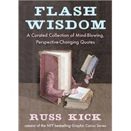 Flash Wisdom by Kick, Russ, 9781938875120