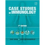 Case Studies in Immunology: A Clinical Companion by Geha, Raif; Notarangelo, Luigi, 9780815345121
