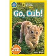 National Geographic Readers: Go Cub! by NEUMAN, SUSAN B., 9781426315121