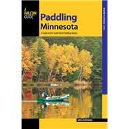 A Falcon Guide Paddling Minnesota by Breining, Greg, 9781493025121