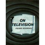 On Television by Bourdieu, Pierre, 9781565845121