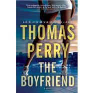 The Boyfriend by Perry, Thomas, 9780802155122