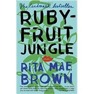 Rubyfruit Jungle by Brown, Rita Mae, 9781101965122