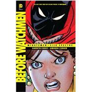 Before Watchmen:  Minutemen/Silk Spectre by COOKE, DARWYNCOOKE, DARWYN, 9781401245122