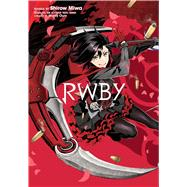 Rwby 1 by Miwa, Shirow; Oum, Monty (CRT); Rooster Teeth Productions, 9781421595122