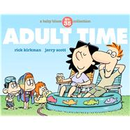 Adult Time A Baby Blues Collection by Kirkman, Rick; Scott, Jerry, 9781449485122